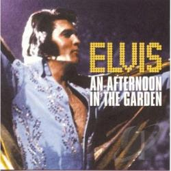 Presley, Elvis - An Afternoon in the Garden CD Cover Art