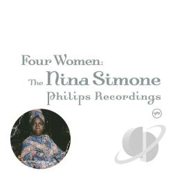 Simone, Nina - Four Women: The Nina Simone Philips Recordings CD Cover Art