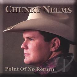 Nelms, Chunky - Point Of No Return CD Cover Art
