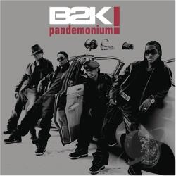 B2K - Pandemonium CD Cover Art