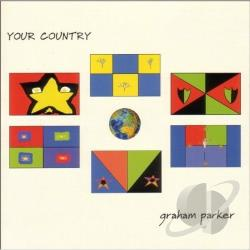 Parker, Graham - Your Country CD Cover Art