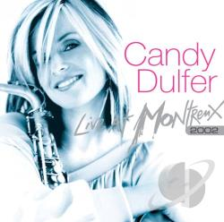 Dulfer, Candy - Live at Montreux, 2002 CD Cover Art