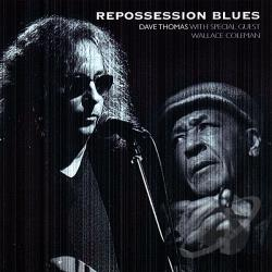 Thomas, Dave - Repossession Blues CD Cover Art