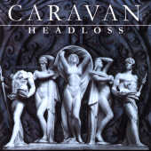 Caravan - Headloss CD Cover Art