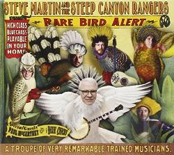 Martin, Steve / Steep Canyon Rangers - Rare Bird Alert CD Cover Art
