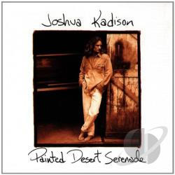Kadison, Joshua - Painted Desert Serenade CD Cover Art