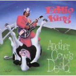 King Eddie - Another Cow's Dead CD Cover Art