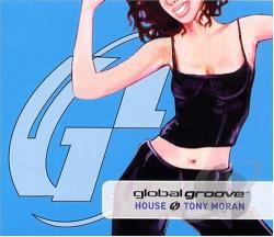 Tony moran global groove house cd album for Groove house music