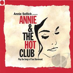 Sellick, Annie - Annie and the Hot Club (Play the Songs of Tom Sturdevant) CD Cover Art