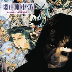 Dickinson, Bruce - Tattooed Millionaire CD Cover Art