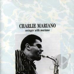 Mariano, Charlie - Swingin' With Mariano CD Cover Art