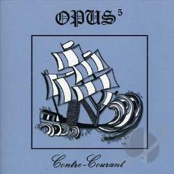 Opus 5 - Contre Courant CD Cover Art