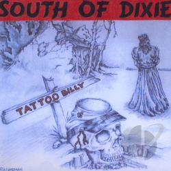 Billy, Tattoo - South Of Dixie CD Cover Art