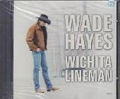 Hayes, Wade - Wichita Lineman/Cds CD Cover Art