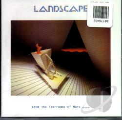Landscape - From The Tea Rooms Of Mars To The Hell Holes Of Uranus CD Cover Art