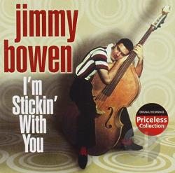 Bowen, Jimmy - I'm Stickin' with You CD Cover Art