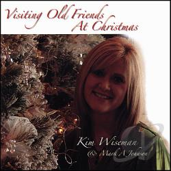 Kim Wiseman - Visiting Old Friends At Christmas CD Cover Art