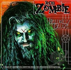 Zombie, Rob - Hellbilly Deluxe CD Cover Art