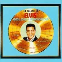 Presley, Elvis - Elvis' Golden Records, Vol. 3 CD Cover Art