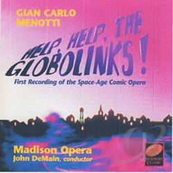 Demain / Madison / Menotti - Menotti: Help, Help the Globolinks! CD Cover Art
