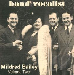 Bailey, Mildred - Band Vocalist: Mildred Bailey, Vol. 2 CD Cover Art