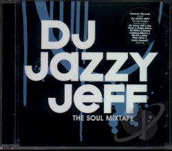 Dj Jazzy Jeff - Soul Mixtape CD Cover Art