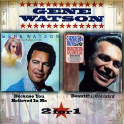 Watson, Gene - Because You Believed in Me/Beautiful Country CD Cover Art