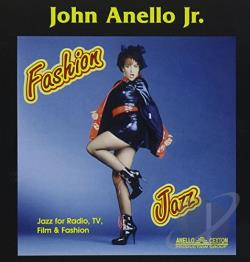 Anello, John, Jr. - Fashion Jazz CD Cover Art