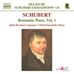 Borchert / Schubert - Schubert: Romantic Poets, Vol. 1 CD Cover Art