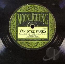 Parks, Van Dyke - Moonlighting: Live at the Ash Grove CD Cover Art