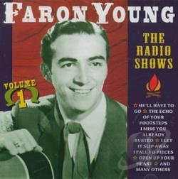 Young, Faron - Radio Shows, Vol. 1 CD Cover Art