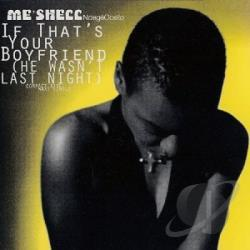 Ndege'Ocello, Me'Shell - If That's Your Boyfriend DS Cover Art