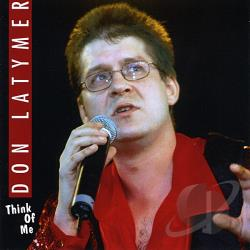Latymer, Don - Think Of Me CD Cover Art
