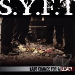 S.Y.F.T - Last Chance For A Legacy CD Cover Art