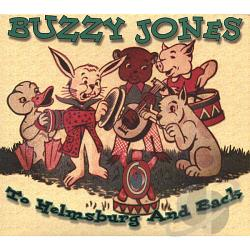 Buzzy Jones - To Helmsburg & Back CD Cover Art