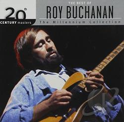 Buchanan, Roy - 20th Century Masters - The Millennium Collection: The Best of Roy Buchanan CD Cover Art