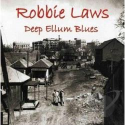Laws, Robbie - Deep Ellum Blues CD Cover Art