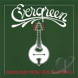 Baldassari, Butch / Evergreen - Evergreen: Mandolin Music for Christmas CD Cover Art