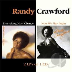 Crawford, Randy - Everything Must Change/ Now We May Begin CD Cover Art