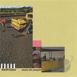 Ganz, Keith - Music for People CD Cover Art