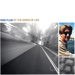 Flug, Ron - At the Speed of Life CD Cover Art