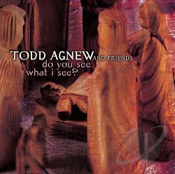 Agnew, Todd - Do You See What I See? CD Cover Art