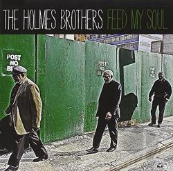 Holmes Brothers - Feed My Soul CD Cover Art