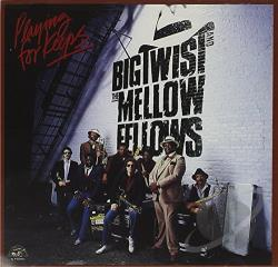 Big Twist & The Mellow Fellows - Playing for Keeps CD Cover Art