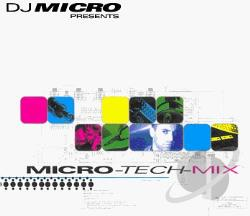 DJ Micro - DJ Micro Presents: Micro-Tech-Mix CD Cover Art