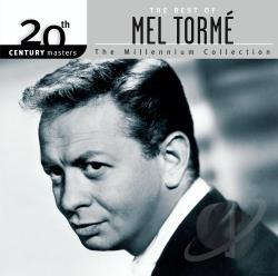 Torme, Mel - 20th Century Masters - The Millennium Collection: The Best of Mel Torme CD Cover Art