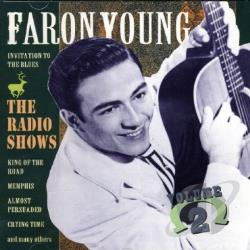 Young, Faron - Radio Shows, Vol. 2 CD Cover Art