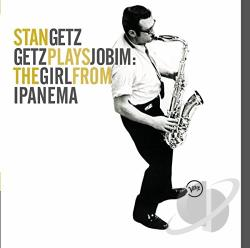 Getz, Stan - Getz Plays Jobim: The Girl from Ipanema CD Cover Art