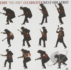 Clearwater, Eddy - West Side Strut CD Cover Art