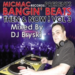 Various Artists - Bangin' Beats Then & Now Volume 3 - Mixed By DJ Briski DB Cover Art